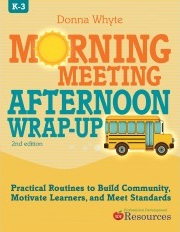 Morning Meeting/Afternoon Wrap Up